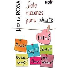 Siete razones para odiarte (HQÑ) (Spanish Edition) Sep 01, 2014