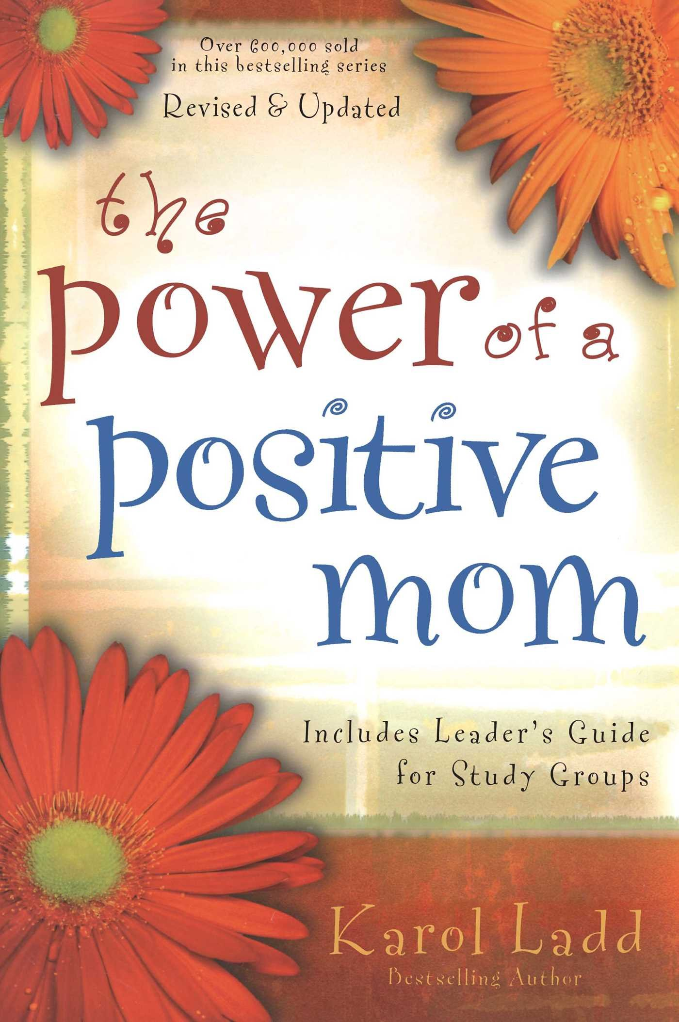 Download The Power of a Positive Mom ebook
