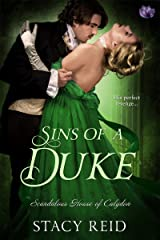 Sins of a Duke (Scandalous House Of Calydon Series Book 3) Kindle Edition
