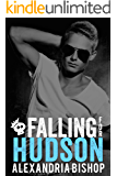Falling for Hudson (Ashland Series Book 2)