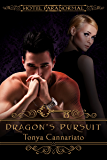 Dragon's Pursuit: A Red Slaves Novella (Hotel Paranormal Book 12)