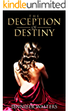 The Deception of Destiny: A Novel