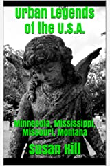 Urban Legends of the U.S.A.: Minnesota, Mississippi, Missouri, Montana (English Edition) eBook Kindle