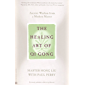 The Healing Art of Qi Gong: Ancient Wisdom from a Modern Master (English Edition)