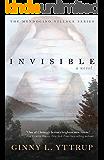 Invisible (The Mendocino Village Series Book 1)