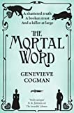 The Mortal Word (The Invisible Library series)