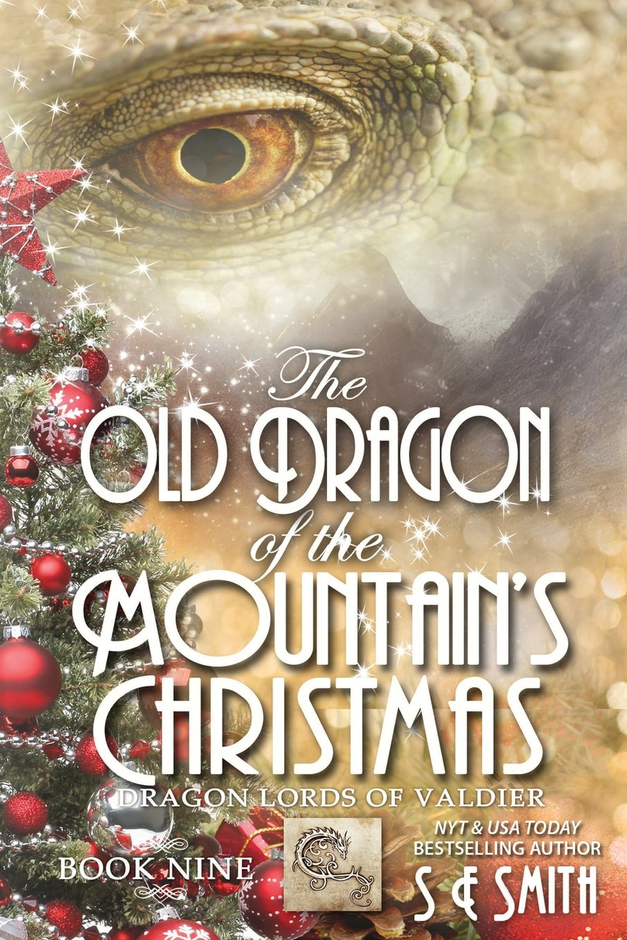 Download The Old Dragon of the Mountain's Christmas: Dragon Lords of Valdier Book 9 (Volume 9) PDF