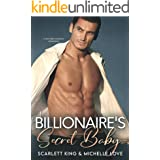Billionaire's Secret Baby: A Second Chance Romance (Irresistible Brothers Book 7)