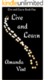 Live and Learn: Live and Learn Book One