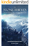 The Stone Thieves and the Honourable Order of Inventors (The Fabulous Arrangement of Atoms Book 1)