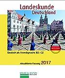 Landeskunde Deutschland: Von Der Wende Bis Heute 2014