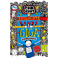 Briljante bands en GIGA geheimen (Tom Groot Book 14)