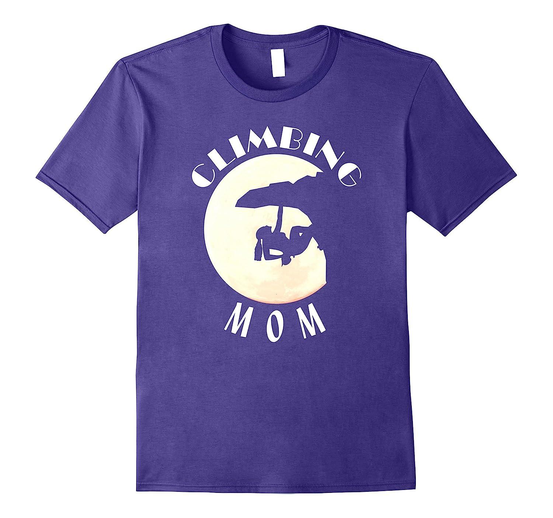 Climbing Mom Funny Female Mountain Climbing T-Shirt-FL