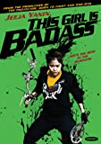 This Girl Is Badass [DVD] [2011] [Region 1] [US Import] [NTSC]