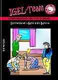 IGEL-Team Sammelband 1: Kinderbücher