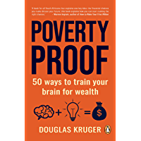 Poverty Proof: 50 ways to train your brain for wealth (English Edition)