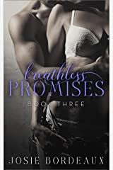 Breathless Promises (Alluring Promises Series Book 3) Kindle Edition