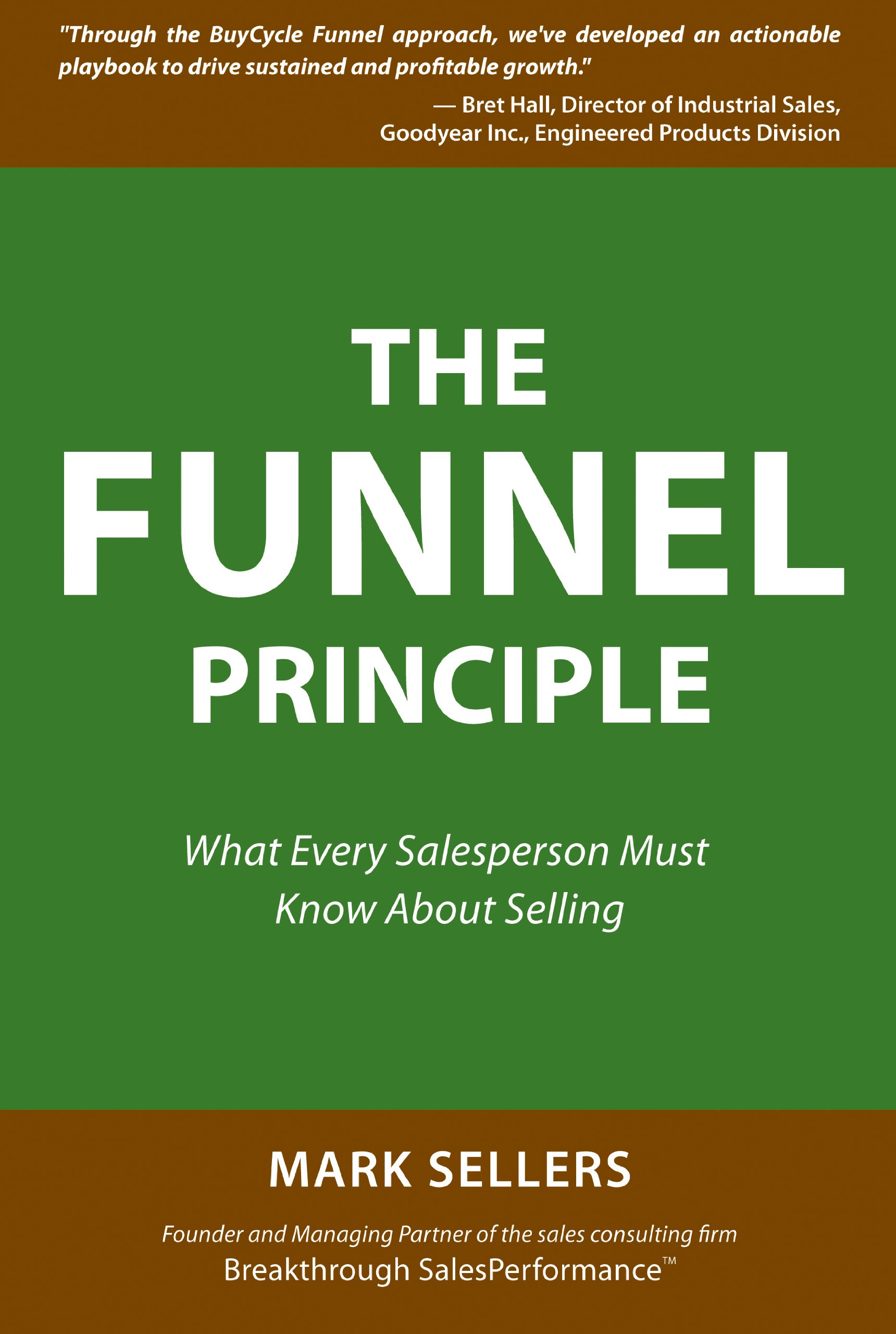 The Funnel Principle: What Every Salesperson Must Know About Selling PDF