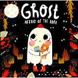 Ghost Afraid of the Dark-With Glow-in-the-Dark Cover-Follow a Shy Little Ghost as he Discovers how to be Brave