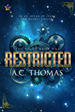Restricted (The Verge Book 1)