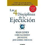 Las 4 Disciplinas de la Ejecución (Spanish Edition)