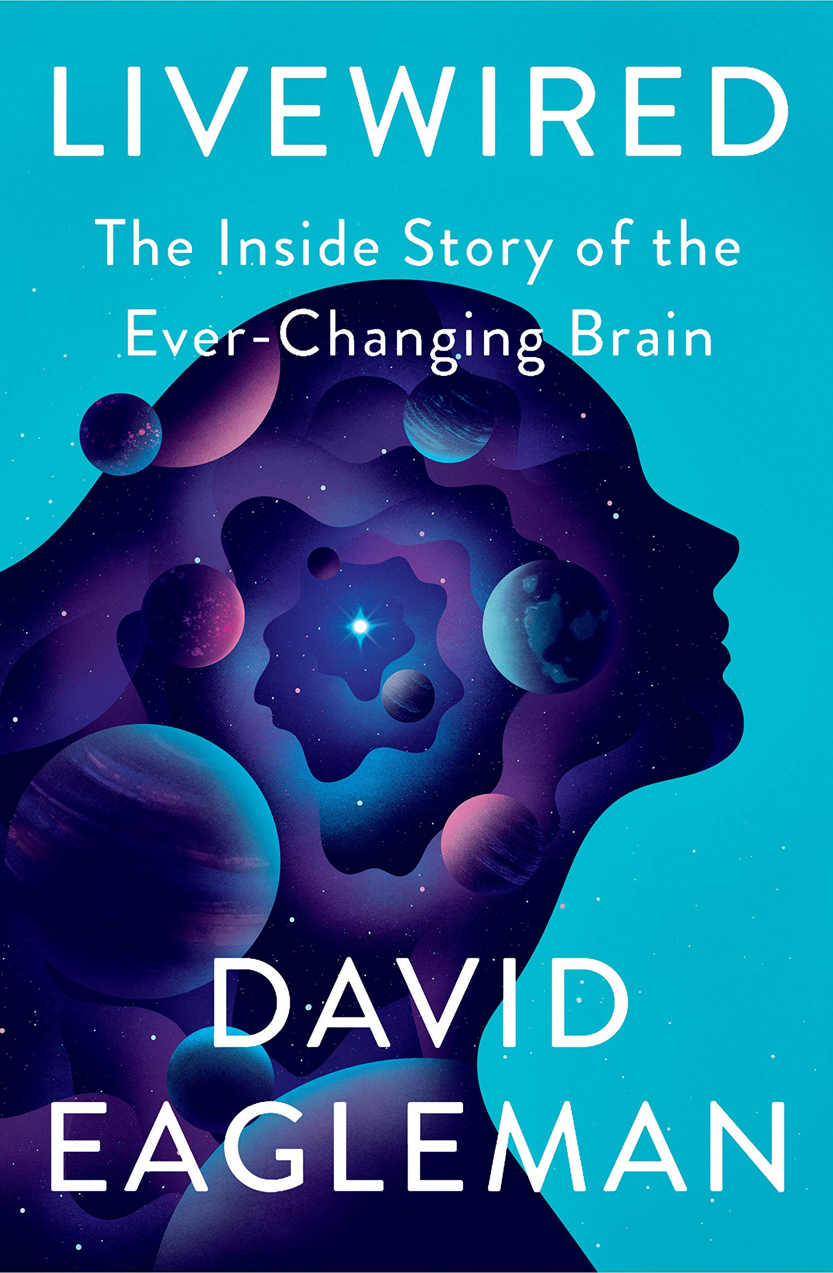 Livewired: The Inside Story of the Ever-Changing Brain: Amazon.es: Eagleman, David: Libros en idiomas extranjeros