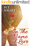 In the Name of Love (Coming Out) (Love Stories Book 3)