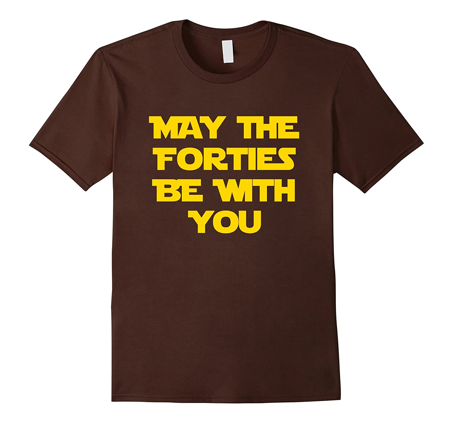 May The Forties Be With You