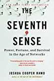 The Seventh Sense: Power, Fortune, and Survival in the Age of Networks (English Edition)