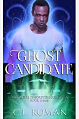 Ghost Candidate (The Witch of Forsythe High Book 3) Kindle Edition