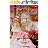 A Perfect Fit: A Retelling of Cinderella (Tangled Tales Series Book 6)
