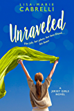 Unraveled: A Funny Sweet Romance (Jersey Girls Book 1)