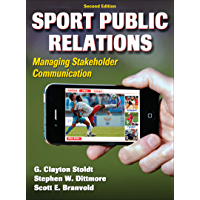 Sport Public Relations: Managing Stakeholder Communication