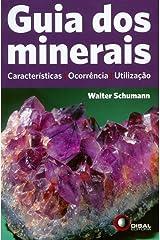 Guia dos minerais: Características, Ocorrência, Utilização Capa comum