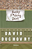 Bucky f*cking Dent (Dutch Edition)