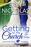 Getting to the Church On Time: a Sapphire Falls novella