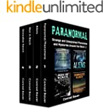 Paranormal: Strange and Unexplained Phenomena and Mysteries around the World Volume 2: 4 Books in 1: Paranormal Phenomena, Al
