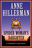 Spider Woman's Daughter (A Leaphorn and Chee Novel Book 19)