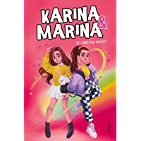 Un plan top secret (Karina & Marina 6)
