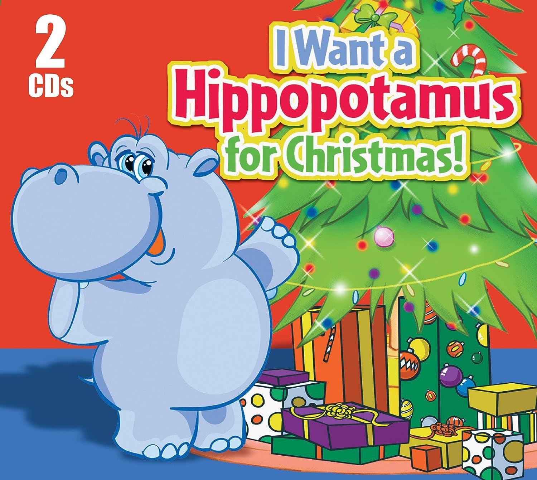 Various - I Want a Hippopotamus For Christmas (2 cd set) - Amazon ...