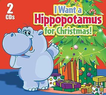 I Want Hippopotamus For Christmas.Various I Want A Hippopotamus For Christmas Amazon Com Music