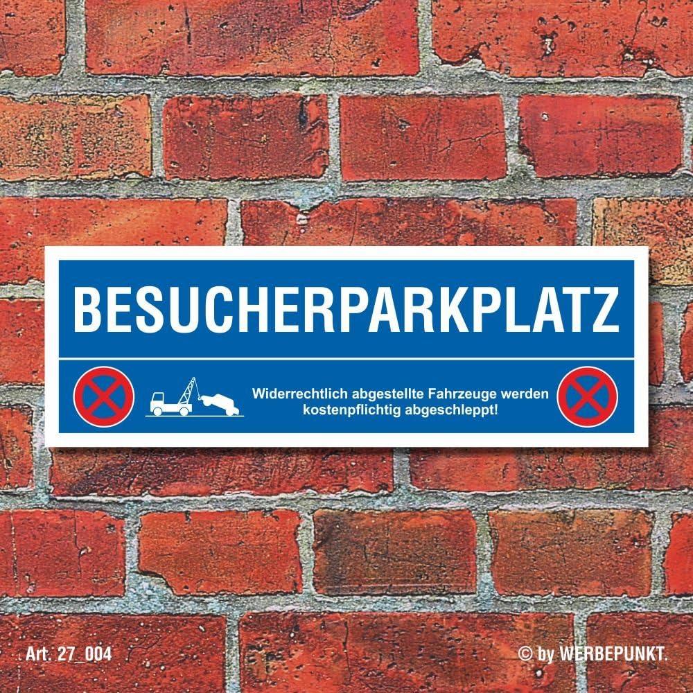 Schild Besucherparkplatz Parkverbot Parkschild Parkplatz Abschleppen 30x10 cm