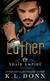 Luther (Adair Empire Book 2)