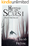 Oathbound - Heir of Scars I, Part Five