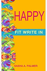 Happy: Fit Write In Kindle Edition