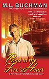 Road to the Fire's Heart (Firehawks Hotshots Book 4)