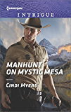 Manhunt on Mystic Mesa (The Ranger Brigade: Family Secrets)