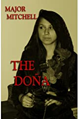 The Doña: Book One of the Doña series Kindle Edition