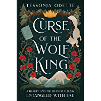 Curse of the Wolf King: A Beauty and the Beast Retelling (Entangled with Fae) (English Edition)