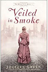 Veiled in Smoke (The Windy City Saga Book #1) Kindle Edition
